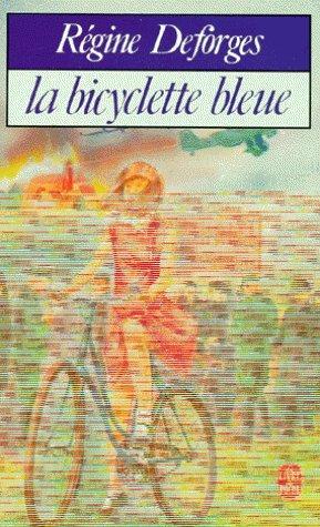 Régine Deforges La Bicyclette bleue -Tome 1 A 5