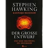 """Der gro�e Entwurf: Eine neue Erkl�rung des Universumsvon """"Stephen Hawking"""""""