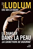 Le danger dans la peau : La sanction de Bourne (Grand Format)