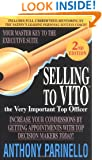 Selling To VITO (The Very Important Top Officer)