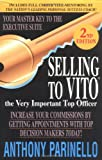 Selling to Vito: The Very Important Top Officer (1580622240) by Parinello, Anthony