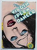 img - for The Virgin Sperm Dancer book / textbook / text book