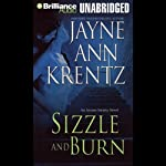 Sizzle and Burn: Arcane Society, Book 3 (       UNABRIDGED) by Jayne Ann Krentz Narrated by Sandra Burr
