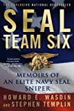 img - for SEAL Team Six: Memoirs of an Elite Navy SEAL Sniper by Wasdin, Howard E., Templin, Stephen 1st (first) Edition (4/24/2012) book / textbook / text book