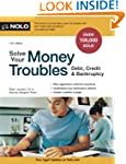 Solve Your Money Troubles: Debt, Cred...
