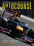 img - for Autocourse 2012-2013: The World's Leading Grand Prix Annual book / textbook / text book