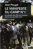 Le manifeste du camp N°  1 : le calvaire des officiers français prisonniers du Viêt Minh