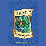 Digory the Dragon Slayer | Angela McAllister