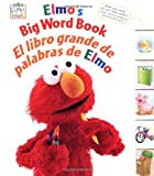 Elmo's Big Word Book/El libro grande de palabras de Elmo (Sesame Street Elmo's World) (Multilingual Edition)