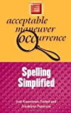 Spelling Simplified (Study Smart Series) (0299191745) by Kesselman-Turkel, Judi