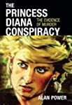 The Princess Diana Conspiracy: The Ev...