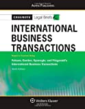 img - for Casenote Legal Briefs: International Business Transactions, Keyed to Folsom, Gordon and Spanogle, 10th Edition book / textbook / text book