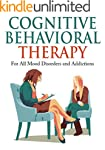 Cognitive Behavioral Therapy: For All...