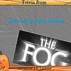 Trivia from The Fog by John Carpenter: Horror Movie and Trivia Guide Hörbuch von J. Collins Gesprochen von: James D Callaway