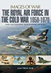 The Royal Air Force in the Cold War,...