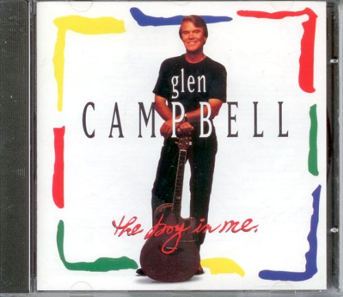 Glen Campbell - The Boy in Me - Zortam Music
