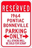 1964 64 PONTIAC BONNEVILLE Aluminum Parking Sign - 10 x 14 Inches