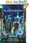 Blightborn (The Heartland Trilogy)