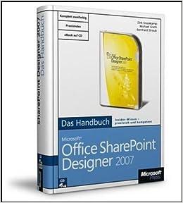 Microsoft Office Sharepoint Designer 2007 Das Handbuch