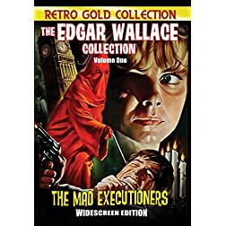 Edgar Wallace Collection Vol.1 : Mad Executioners