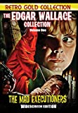 Edgar Wallace Collection 1: Mad Executioners [Import]