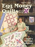 Egg Money Quilts: 1930s Vintage Samplers Eleanor Burns