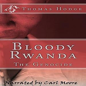 Bloody Rwanda Audiobook
