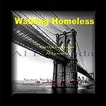 Walking Homeless | Al Lamanda