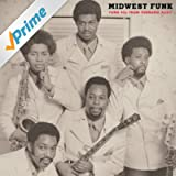 Midwest Funk: Funk 45s from Tornado Alley