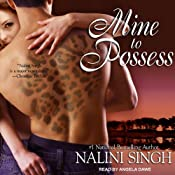 Mine to Possess: Psy-Changeling Series, Book 4 | Nalini Singh