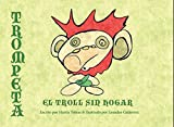 img - for Trompeta El Troll Sin Hogar: Spanish language edition (Spanish Edition) book / textbook / text book