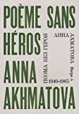 Poème sans Héros par Akhmatova