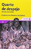 img - for Quarto de Despejo Diario de Uma Favelada book / textbook / text book