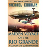 Maiden Voyage of the Rio Grande (Bartleby and James Adventures)di Michael Coorlim