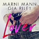 Lover | Marni Mann,Gia Riley