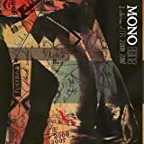 Gone: A Collection of EP's 2000-2007 by Mono (2007)