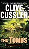 Clive Cussler The Tombs (Fargo Adventure)