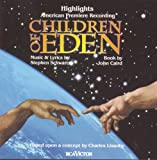 Original Cast Recording Children Of Eden Highlights: American Premier Recording