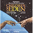 Children Of Eden Highlights: American Premier Recording