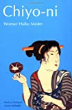 Chiyo-ni: Woman Haiku Master
