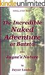 The Incredible Naked Adventure at Bat...