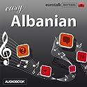 Rhythms Easy Albanian Audiobook by  EuroTalk Ltd Narrated by Jamie Stuart
