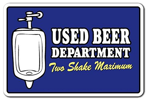 USED BEER DEPARTMENT TWO SHAKE MAXIMUM Novelty Sign