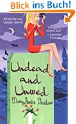 Undead and Unwed (Undead/Queen Betsy, Band 1)