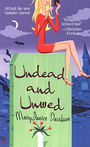 Image of Undead and Unwed (Queen Betsy, Book 1)