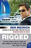 Rigged: The True Story of an Ivy League