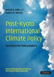 img - for Post-Kyoto International Climate Policy: Summary for Policymakers book / textbook / text book