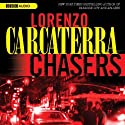 Chasers (       UNABRIDGED) by Lorenzo Carcaterra Narrated by L. J. Ganser