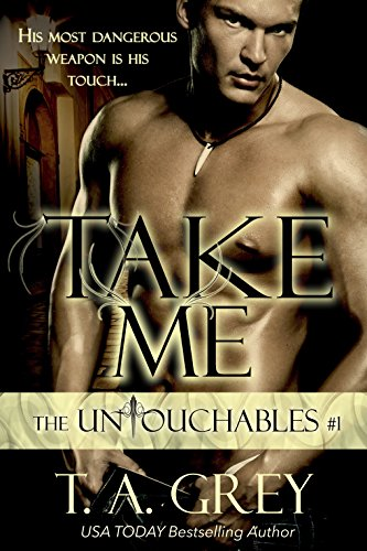 Take Me (Vampire Billionaire Romance Series): The Untouchables, #1