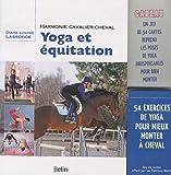 Yoga et équitation - Harmonie cavalier-cheval